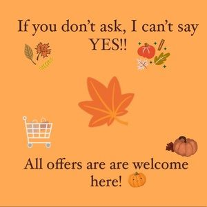🍂 ALL OFFERS WELCOME! 🎃